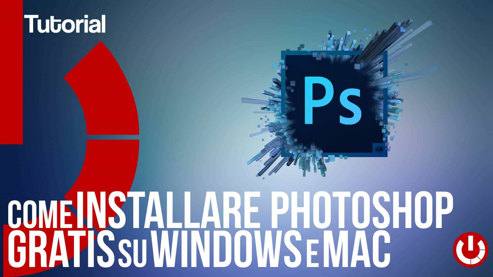installare photoshop 2018 gratis su windows e mac crack photoshop