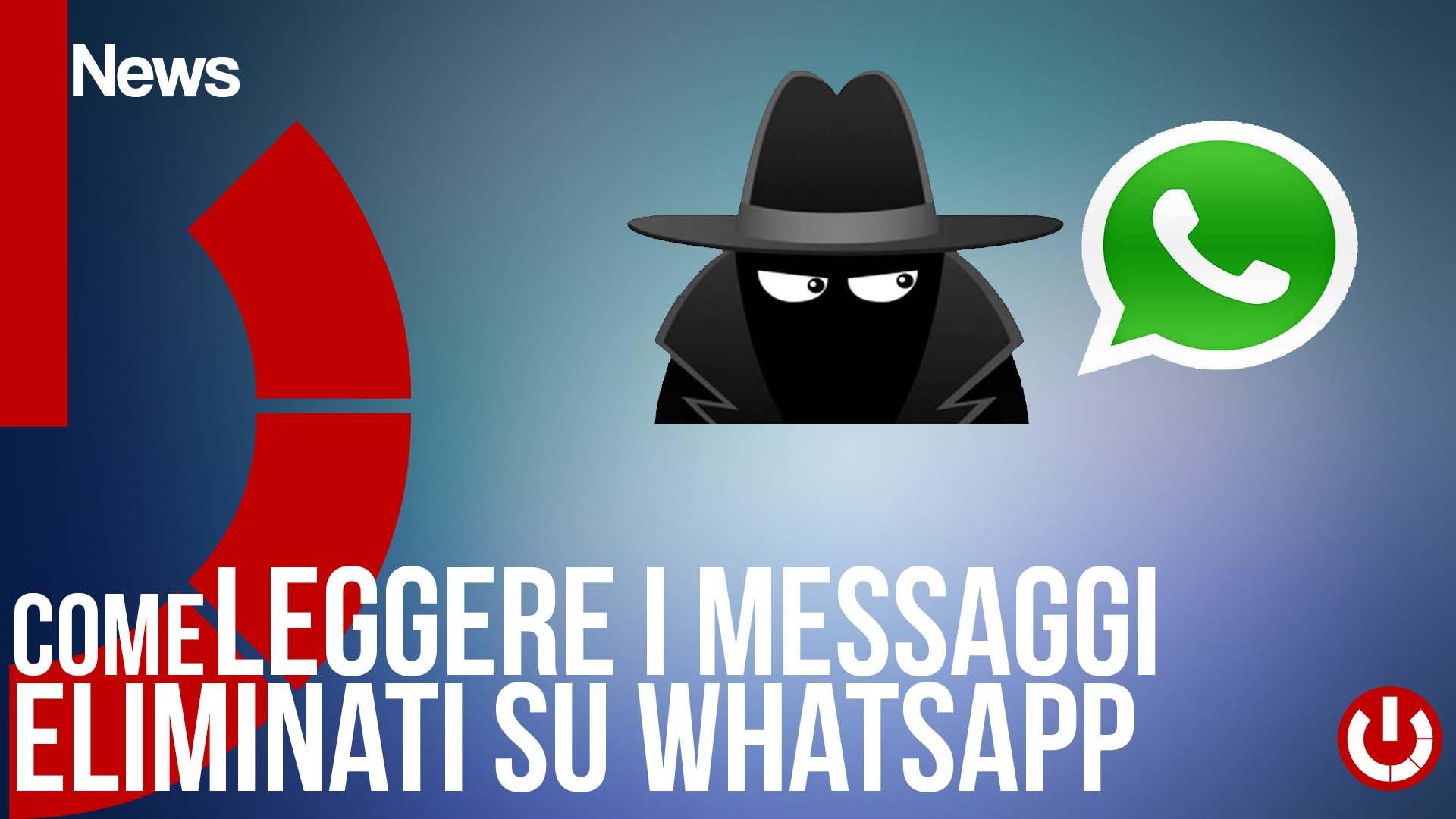 Come leggere i messaggi eliminati su whatsapp tecnogalaxy for Come leggere i progetti